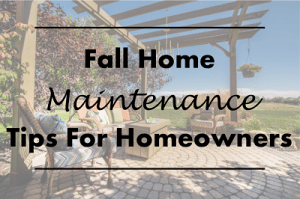 Featured_Fall Home Maintenance Tips For Homeowners