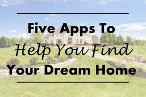 Featured_Apps To Help You Find Your Dream Home