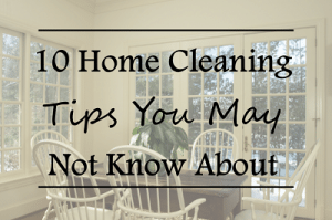 Featured_10 Home Cleaning Tips You May Not Know About