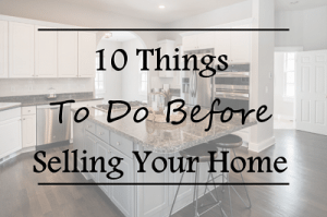 Featured_10 Things To Do Before Selling Your Home