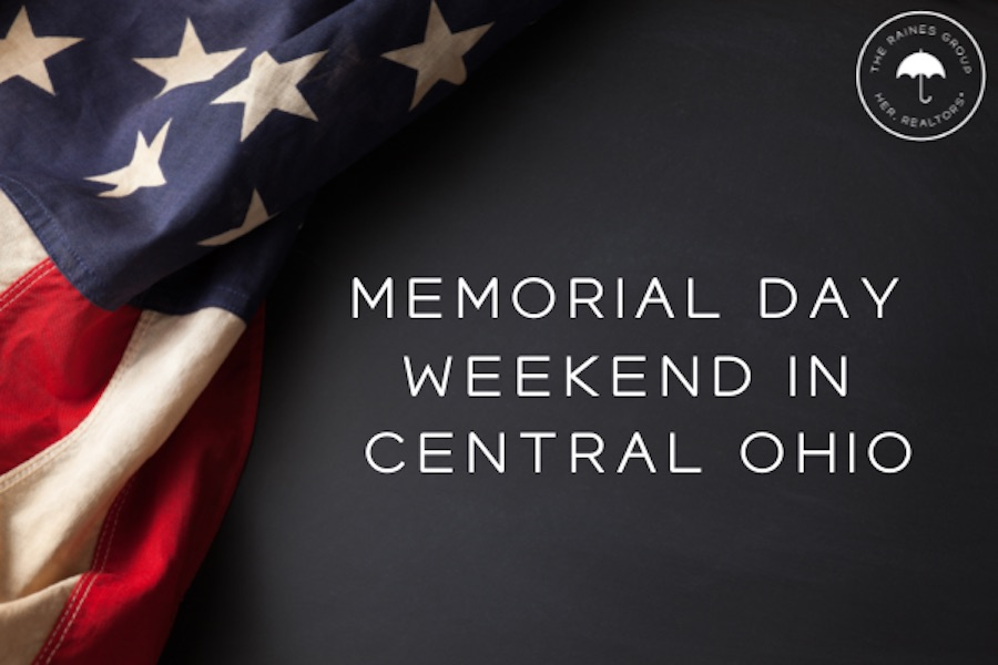 Memorial Day Weekend in Central Ohio
