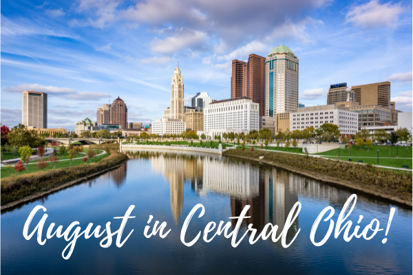 """Downtown Columbus, Ohio from Scioto River with text, """"August in Central Ohio"""""""